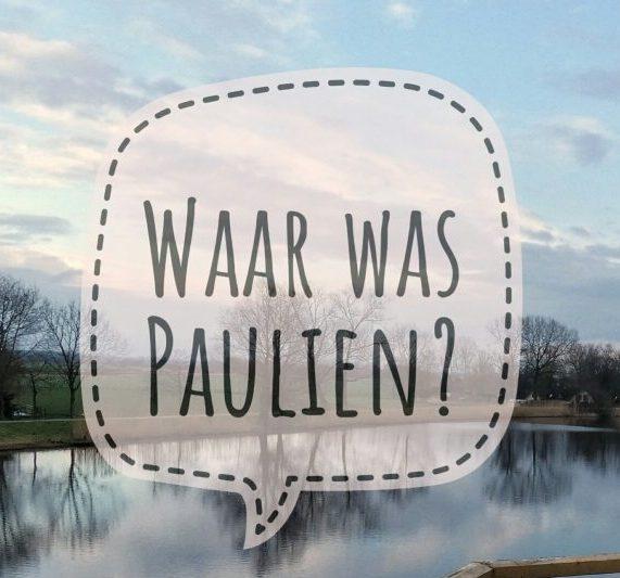 Waar was Paulien?